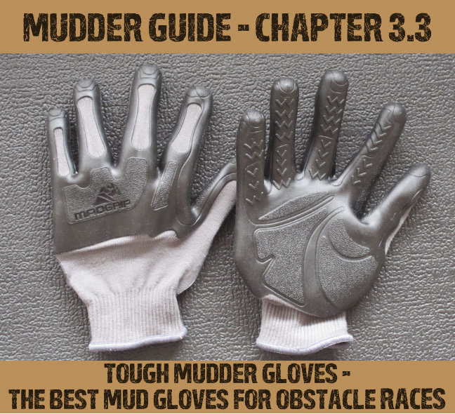 Gloves for Tough Mudder & Obstacle Runs