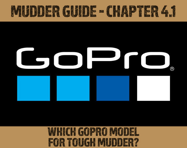 GoPro Model for Tough Mudder