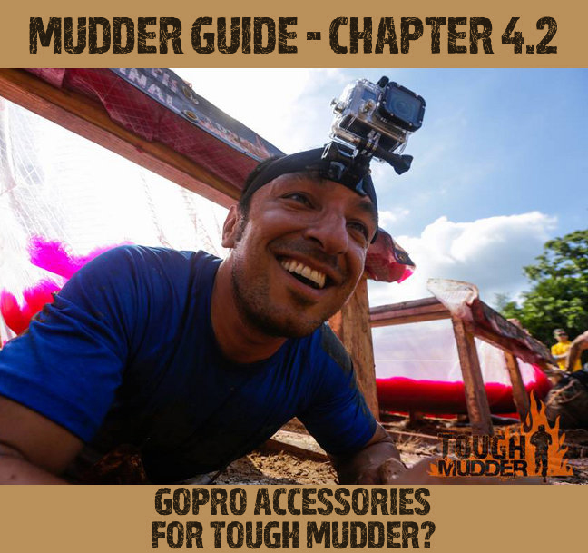 GoPro Accessories for Tough Mudder