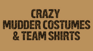 Mudder Costumes & Team Shirts