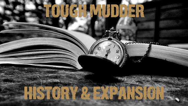 Tough Mudder History & Expansion
